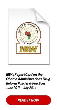 IBW's Report Card on the Obama Administration's Drug Reform Policies & Practices