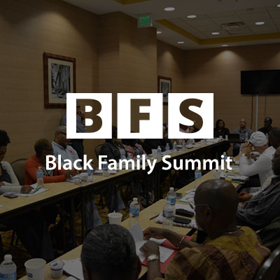 IBW21, IBW - Black Family Summit