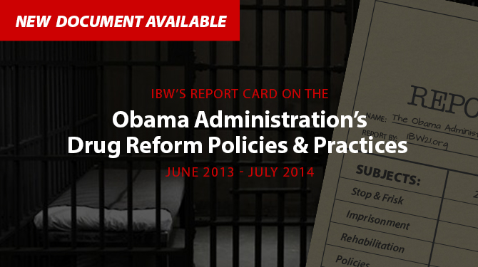 ibws_report_card_on_the_obama_administrations_war_on_drugs
