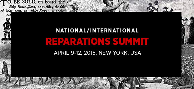 National/International Reparations Summit April 9-12, 2015, New York, USA