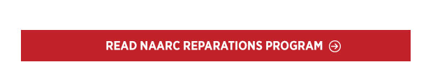 Read NAARC Reparations Program