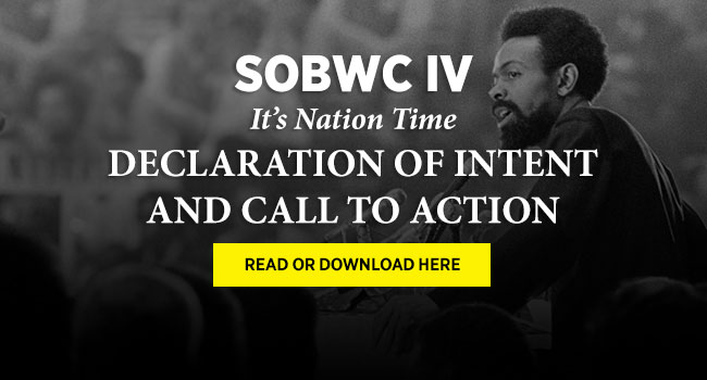 SOBWC IV - It's Nation Time Declaration of Intent and Call to Action