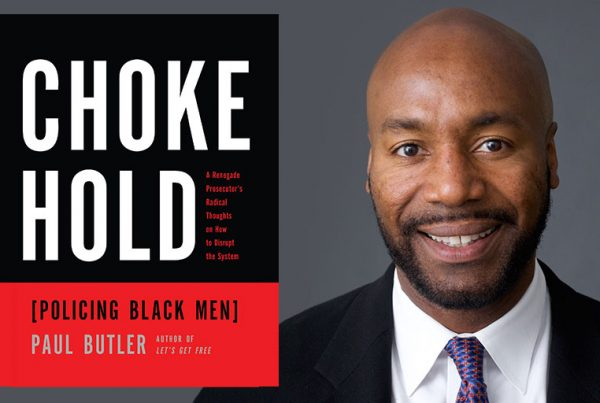 """Paul Butler talks about breaking the """"chokehold"""" on African American men."""