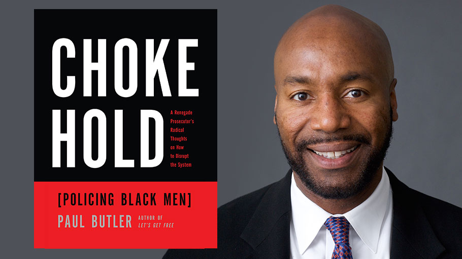 "Paul Butler talks about breaking the ""chokehold"" on African American men."