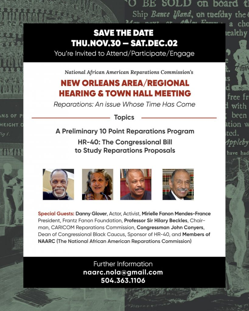 NAARC's New Orleans Area/Regional Reparations Events November 30th - December 2nd 2017