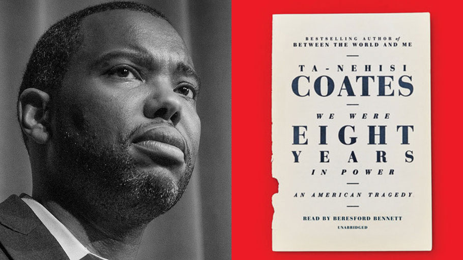 We Were Eight Years in Power by Ta-Nehisi Coates - Book Review