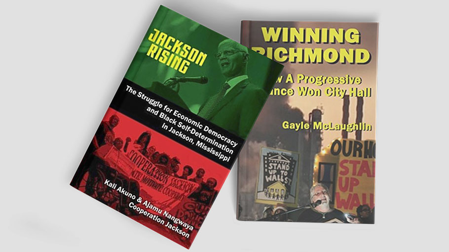 From Jackson to Richmond: Radical Mayors Leave Their Mark