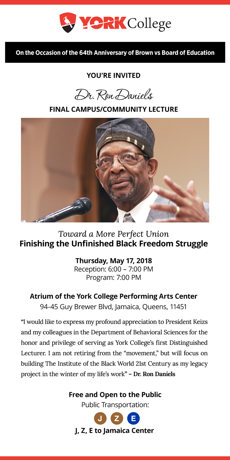 Dr. Ron Daniels Final Campus/Community Lecture Toward a More Perfect Union Finishing the Unfinished Black Freedom Struggle