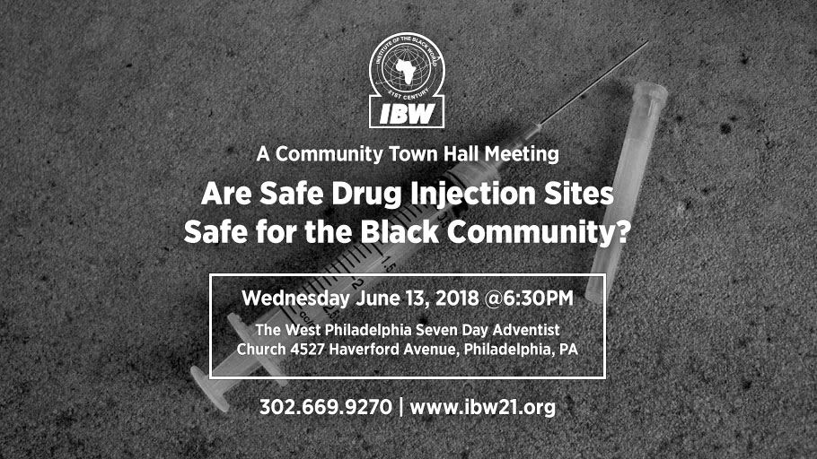 6.13.18 Town Hall – Are Safe Drug Injection Sites Safe for the Black Community?