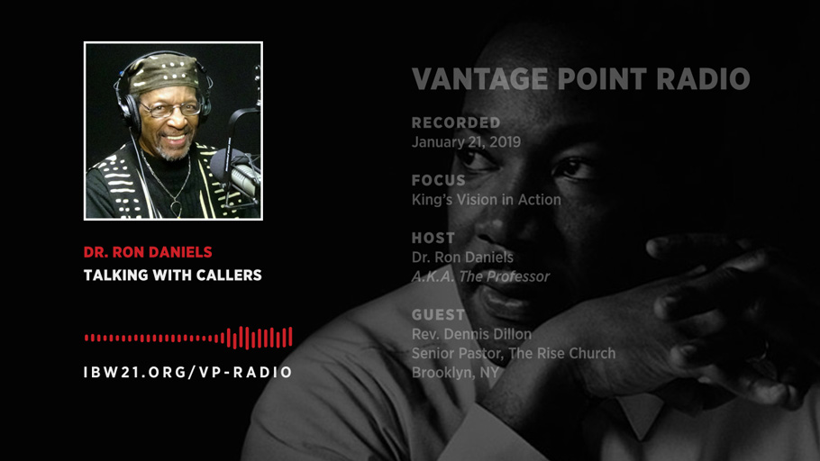 King's Vision in Action – 2019 MLK Day Edition of Vantage Point Radio