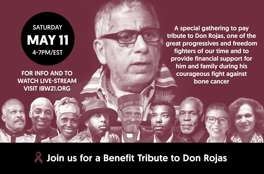 May 11, 2019, Brooklyn, NY — A special gathering to pay tribute to Don Rojas, one of the great progressives and freedom fighters of our time and to provide financial support for him and family during his courageous fight against bone cancer