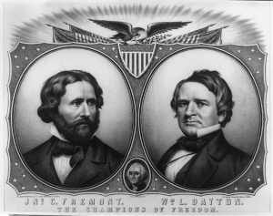 Campaign poster of 1856 Republican Candidates for President and Vice President John C. Frémont and William D. Dayton. US Senat