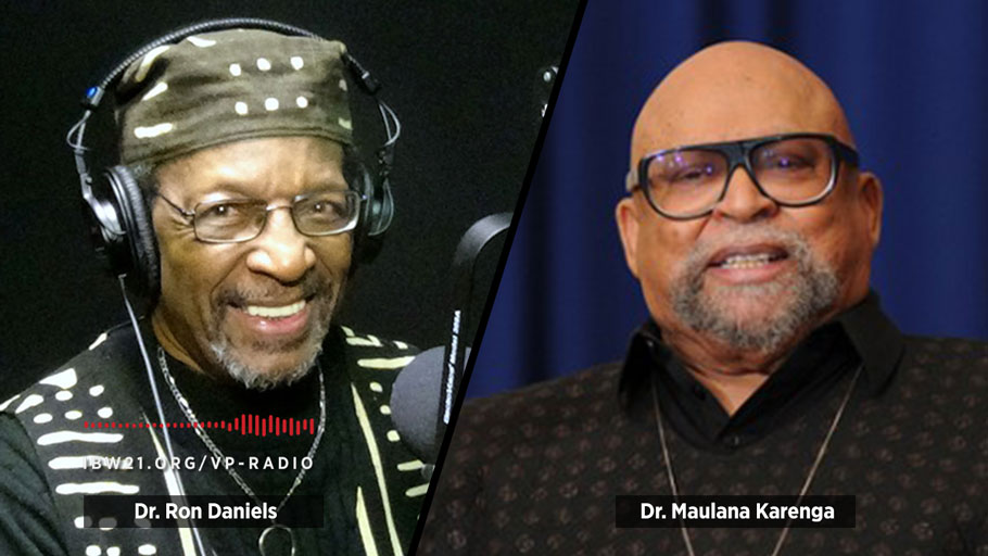 Vantage Point Radio with host Dr. Ron Daniels: A Conversation With Kwanzaa's Creator and an Open Forum With Listening Audience