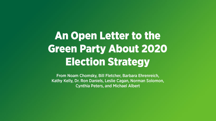 An Open Letter to the Green Party About 2020 Election Strategy