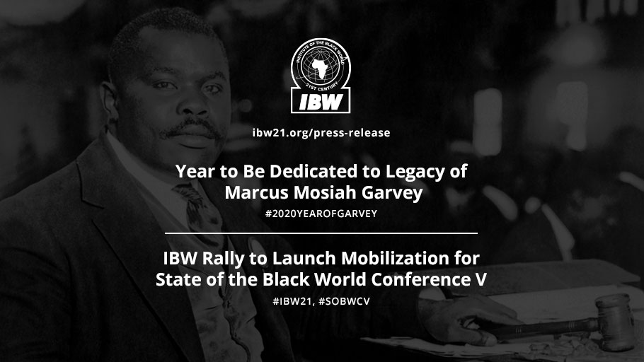 2020 The Year of Garvey, IBW Rally to mobilize for SOBWC V