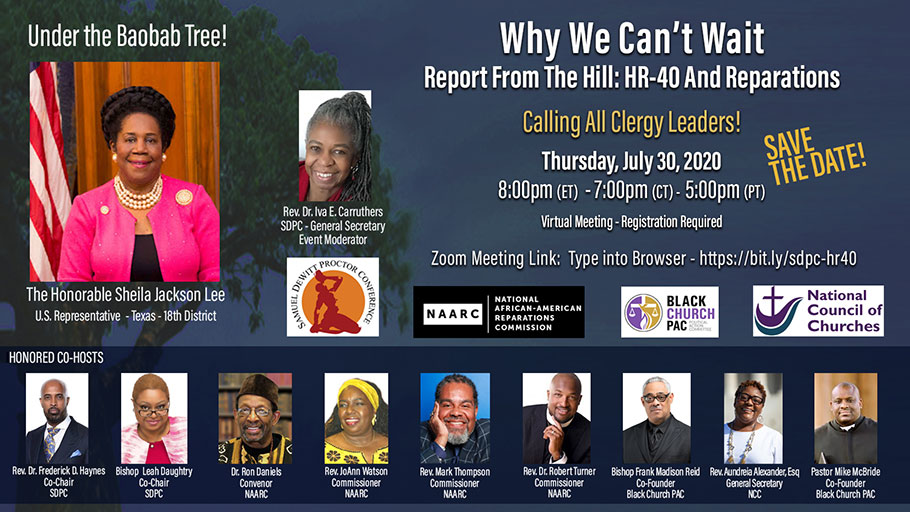 July 30, 2020 — Why We Can't Wait! Report from the Hill: H.R.40 and Reparations