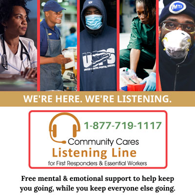 First Responders & Essential Workers Call 1-877-719-1117 for free mental and emotional support to help keep you going, while you keep everyone else going.