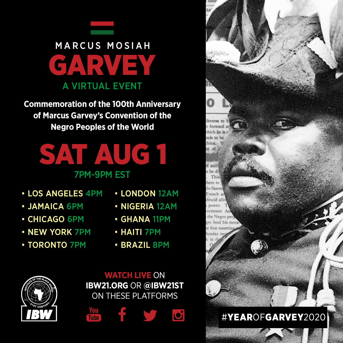 Marcus Mosiah Garvey, A Virtual Event. Commemoration of the 100th Anniversary of Marcus Garvey's Convention of the Negro Peoples of the World. August 1, 2020, 7PM - 9PM EST