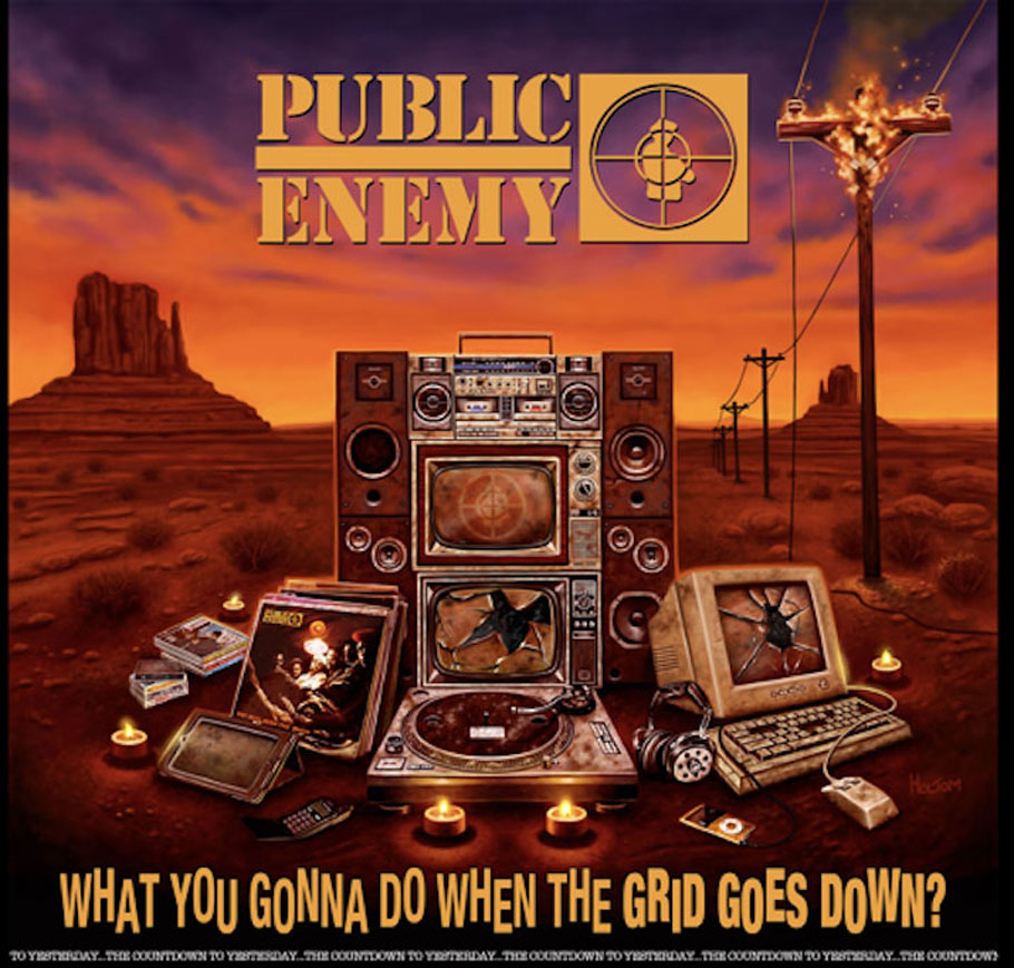 Public Enemy - You Gonna Do When The Grid Goes Down.