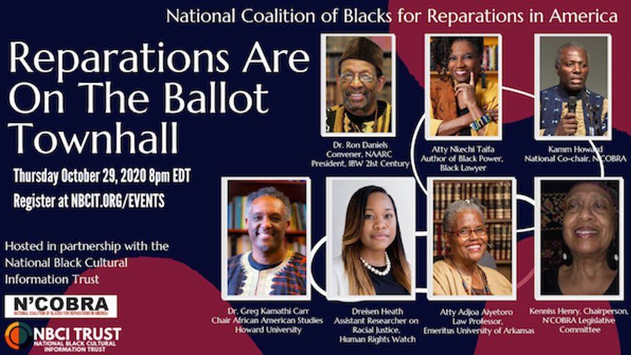 Thursday, October 29, 2020 — Reparations Are on the Ballot Townhall.
