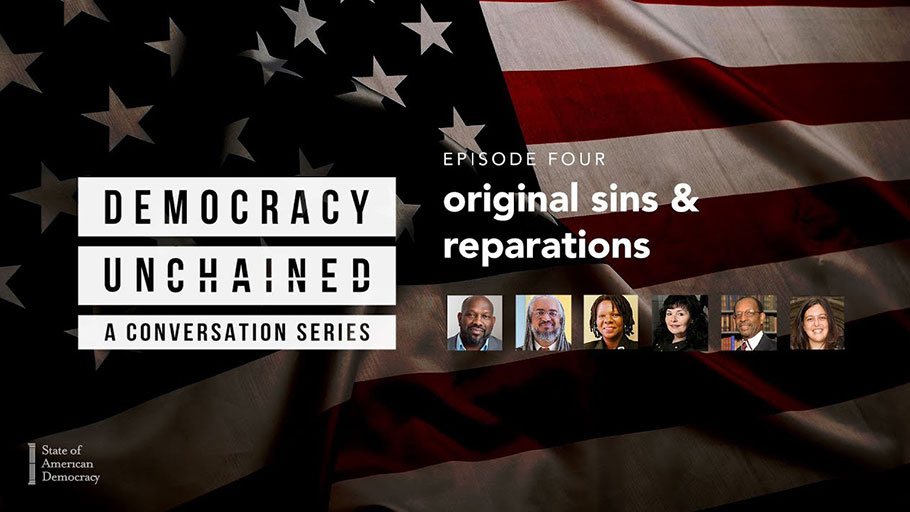 """The episode, """"Original Sin and Reparations,"""" features conversations with Bakari Kitwana, Author, Cultural Critic & Activist; Rev. Dr. Liz Theoharis, Co-Chair, Poor People's Campaign; Amilcar Shabazz, Chair, W.E.B. Du Bois Department Afro-American Studies, University of Mass. Amherst; Deadria Farmer-Paellmann, Executive Director, Restitution Study Group; Betty Lyons, President and Executive Director, American Indian Law Alliance; and Dr. Ron Daniels (Convener, National African American Reparations Commission)."""