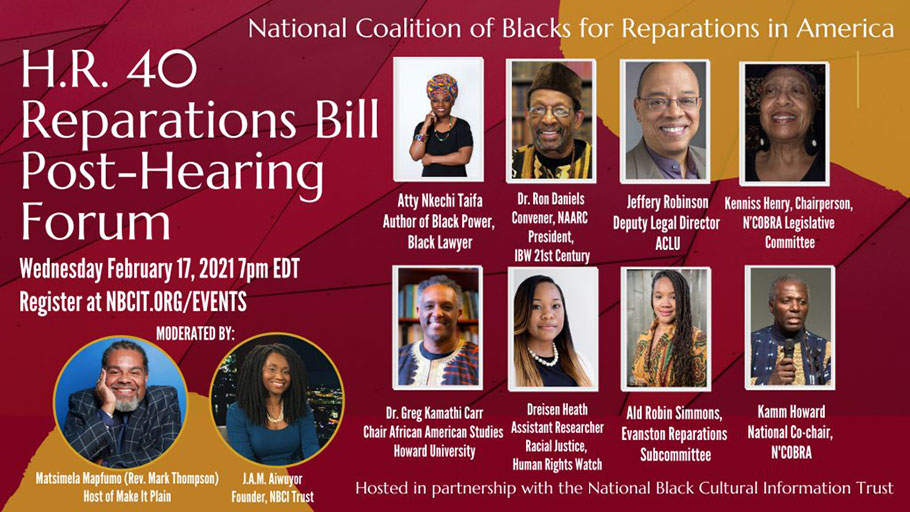 H.R. 40 Reparations Bill Post-Hearing Forum Wednesday, February 17th 7pm EDT