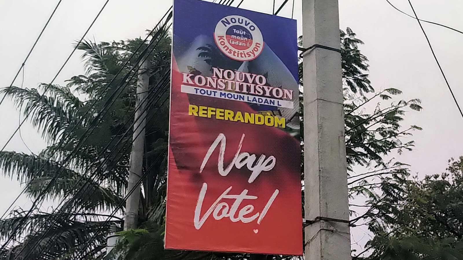 Haiti: Billboards are plastered across Port-au-Prince and throughout the country