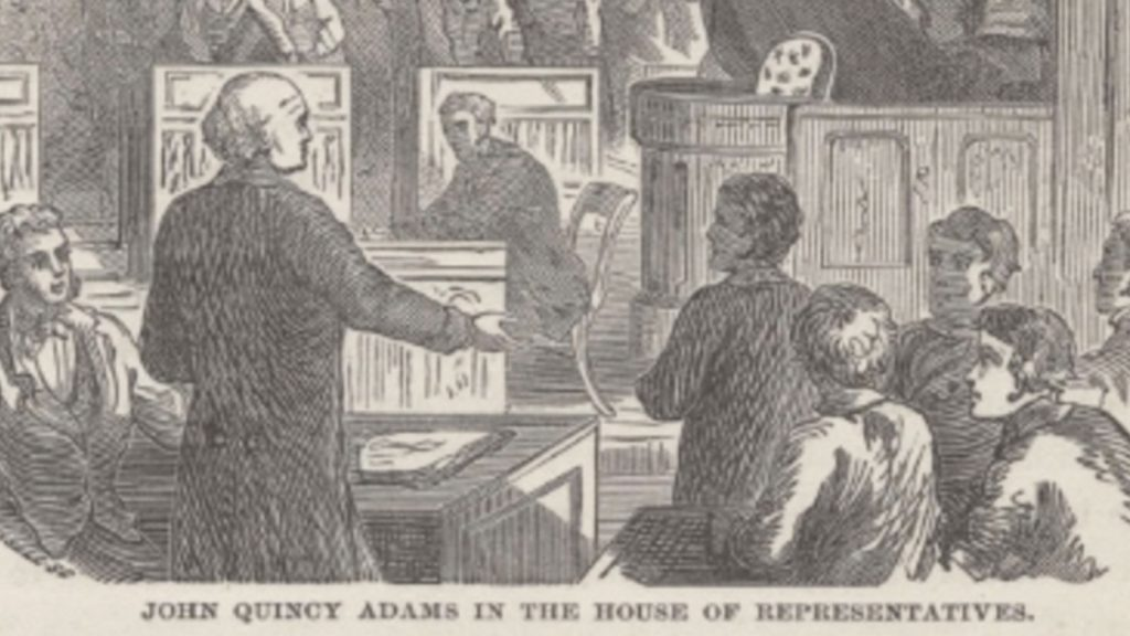 John Quincy Adams House of Representatives Speech