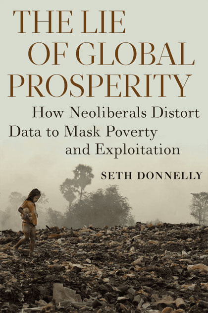 Book: The Lie of Global Prosperity - By Seth Donnelly