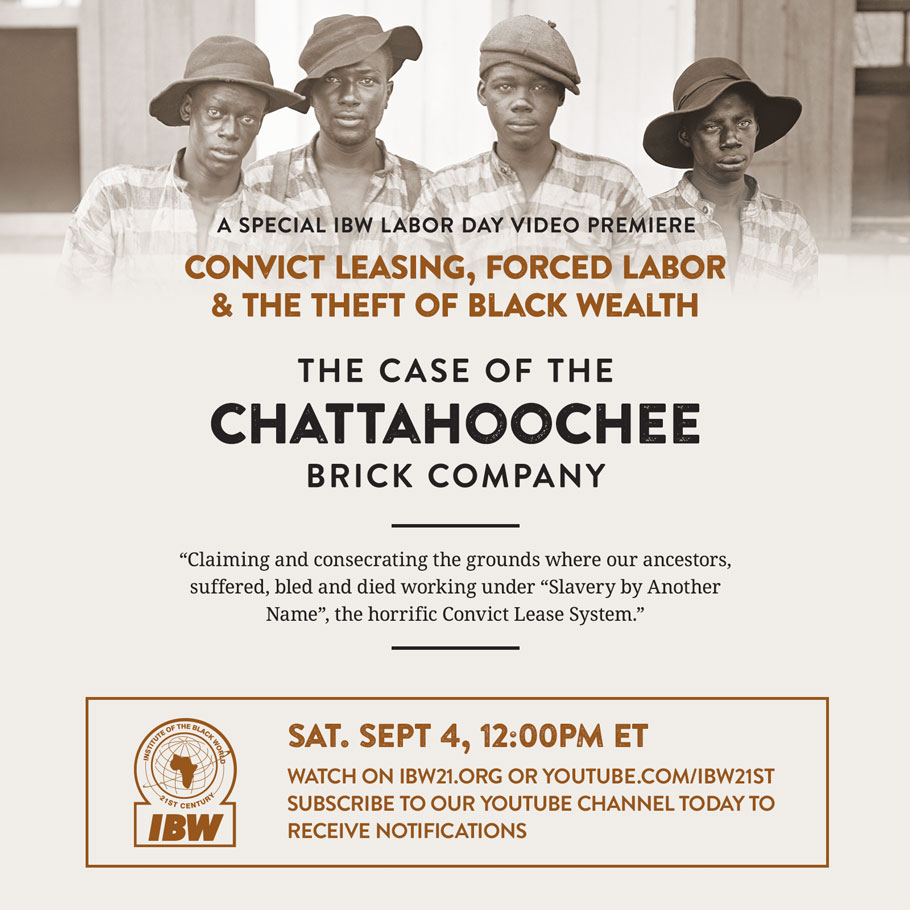 Convict Leasing, Forced Labor, Theft of Black Wealth: The Case of the Chattahoochee Brick Company